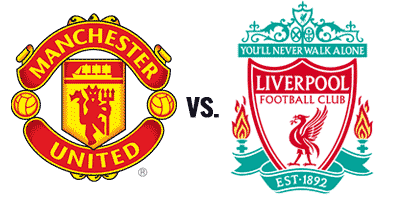 Man United vs. Liverpool